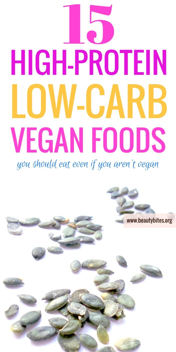 High Protein Low Carb Diet  15 High Protein and Low Carb Vegan Foods You Need Daily