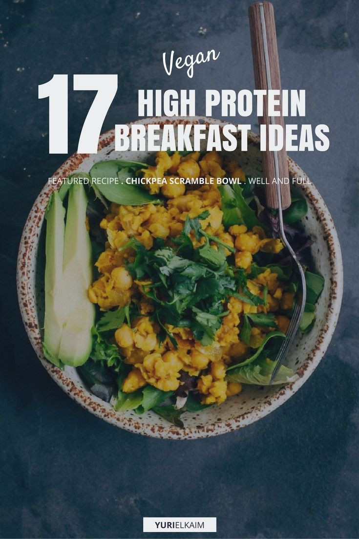 High Protein Vegan Breakfast  17 High Protein Vegan Breakfasts That Are Easy to Make
