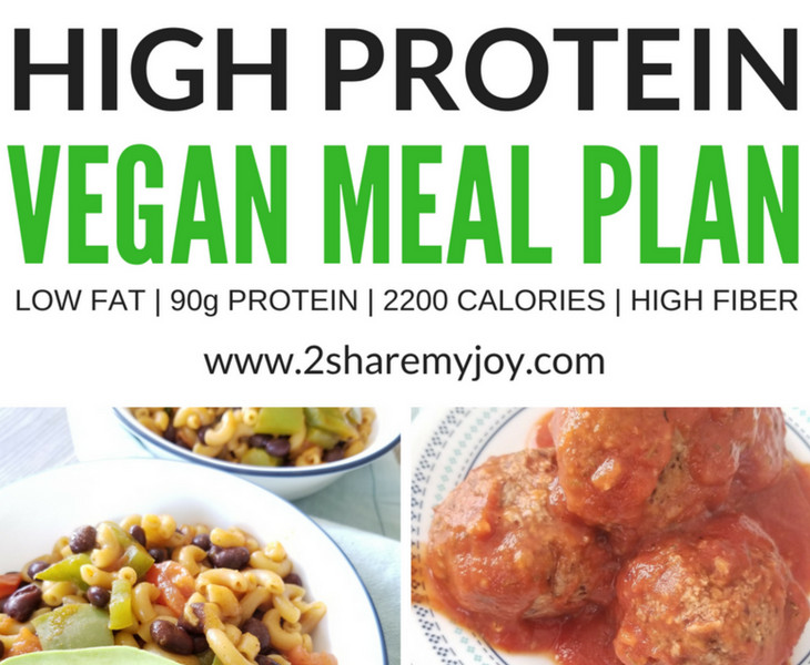 High Protein Vegan Diet Plan  High Protein Vegan Meal Plan 2 200 calories 2SHAREMYJOY