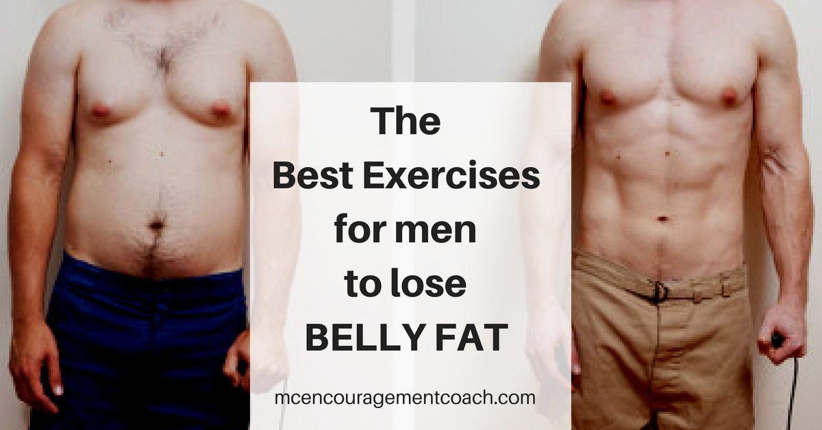How To Lose Belly Fat For Men  The Best Exercises for Men to Lose Belly Fat FAST