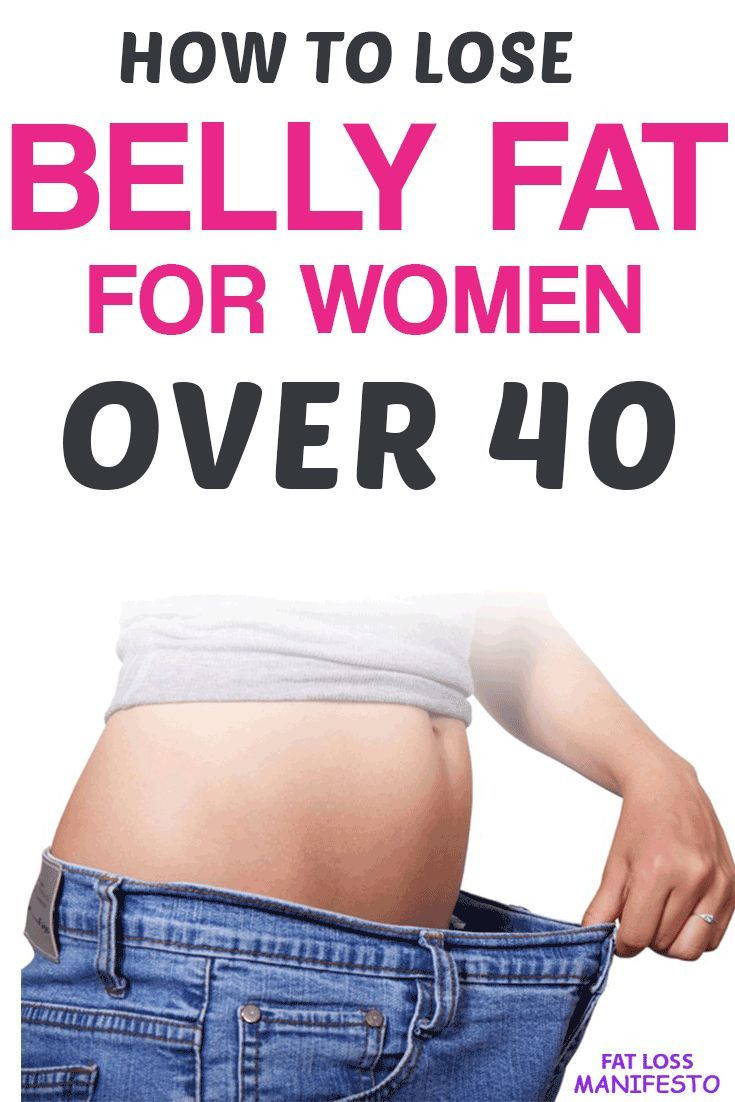 How To Lose Belly Fat For Women Over 40  Pin on Fitness Over 40 Workouts