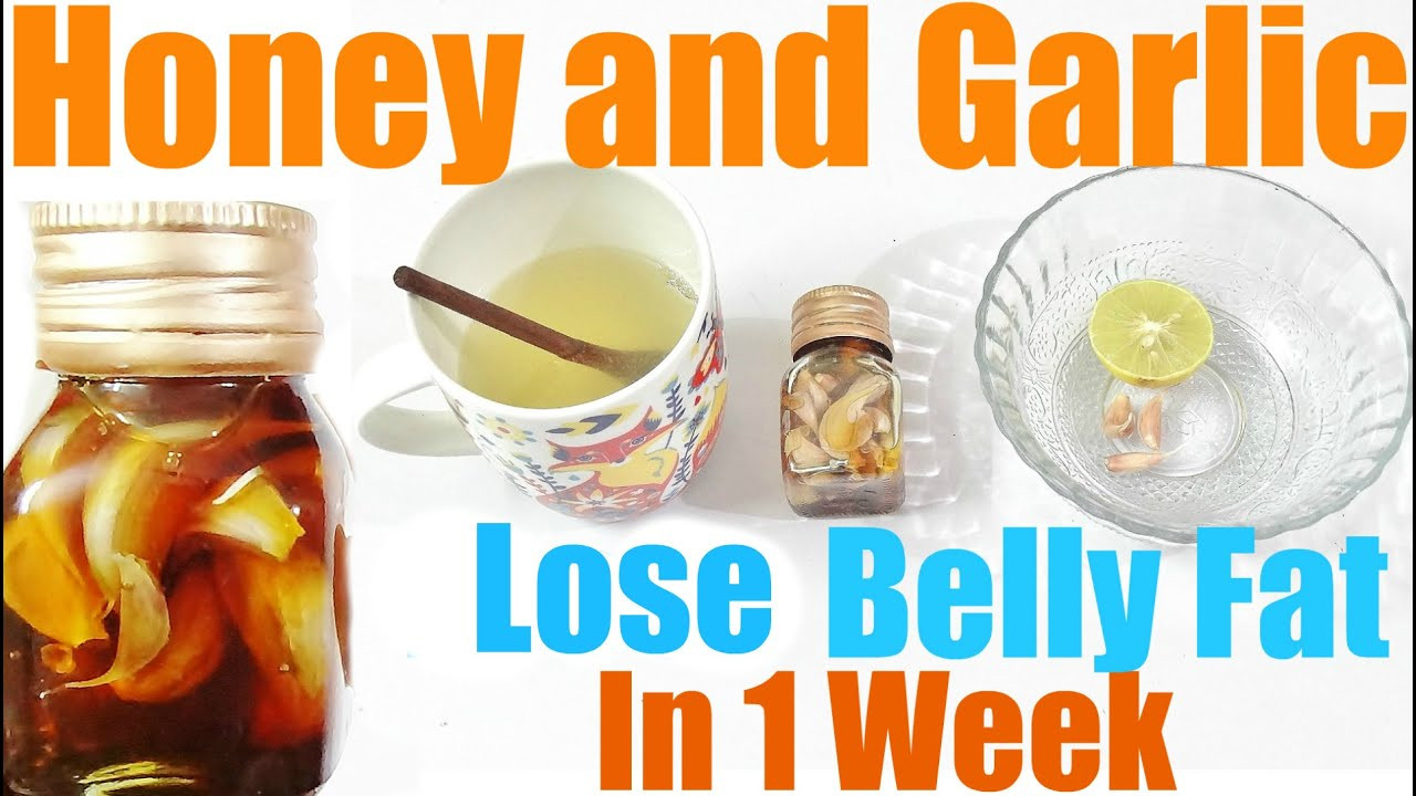 How To Lose Belly Fat In One Week  1 Week To Lose Belly Fat HONEY and GARLIC MIXTURE