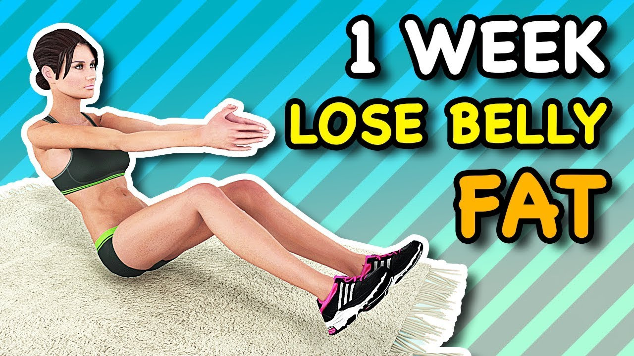 How To Lose Belly Fat In One Week  1 Week Lose Belly Fat At Home