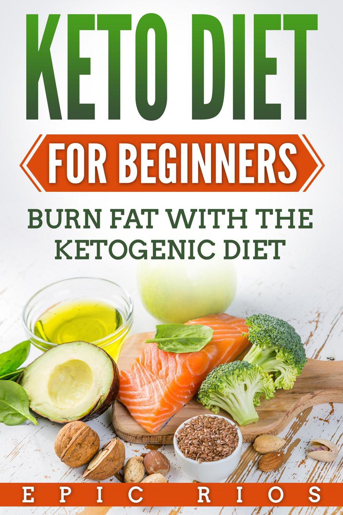 Ketosis Diet For Beginners  Keto Diet for Beginners Burn Fat with The Ketogenic Diet