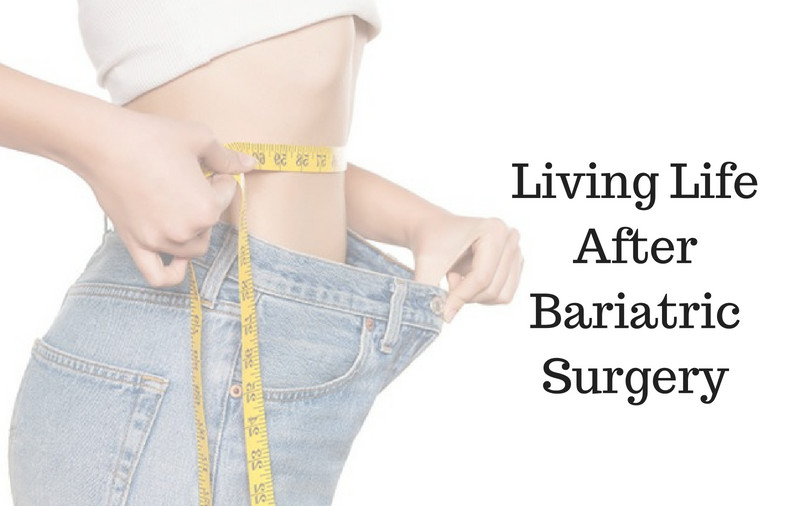 Life After Weight Loss Surgery  Living Life After Weight Loss Surgery Dr Mohit Bhandari