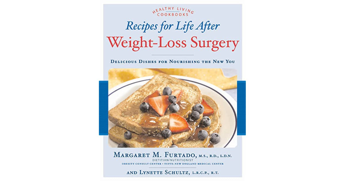 Life After Weight Loss Surgery  Recipes for Life After Weight Loss Surgery Delicious