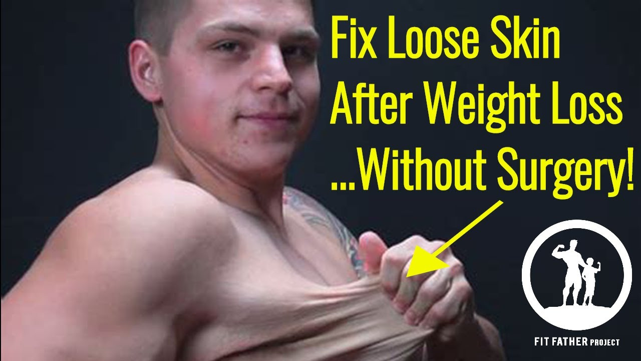 Loose Skin After Weight Loss Surgery  How To Fix Loose Skin After Weight Loss Men Without