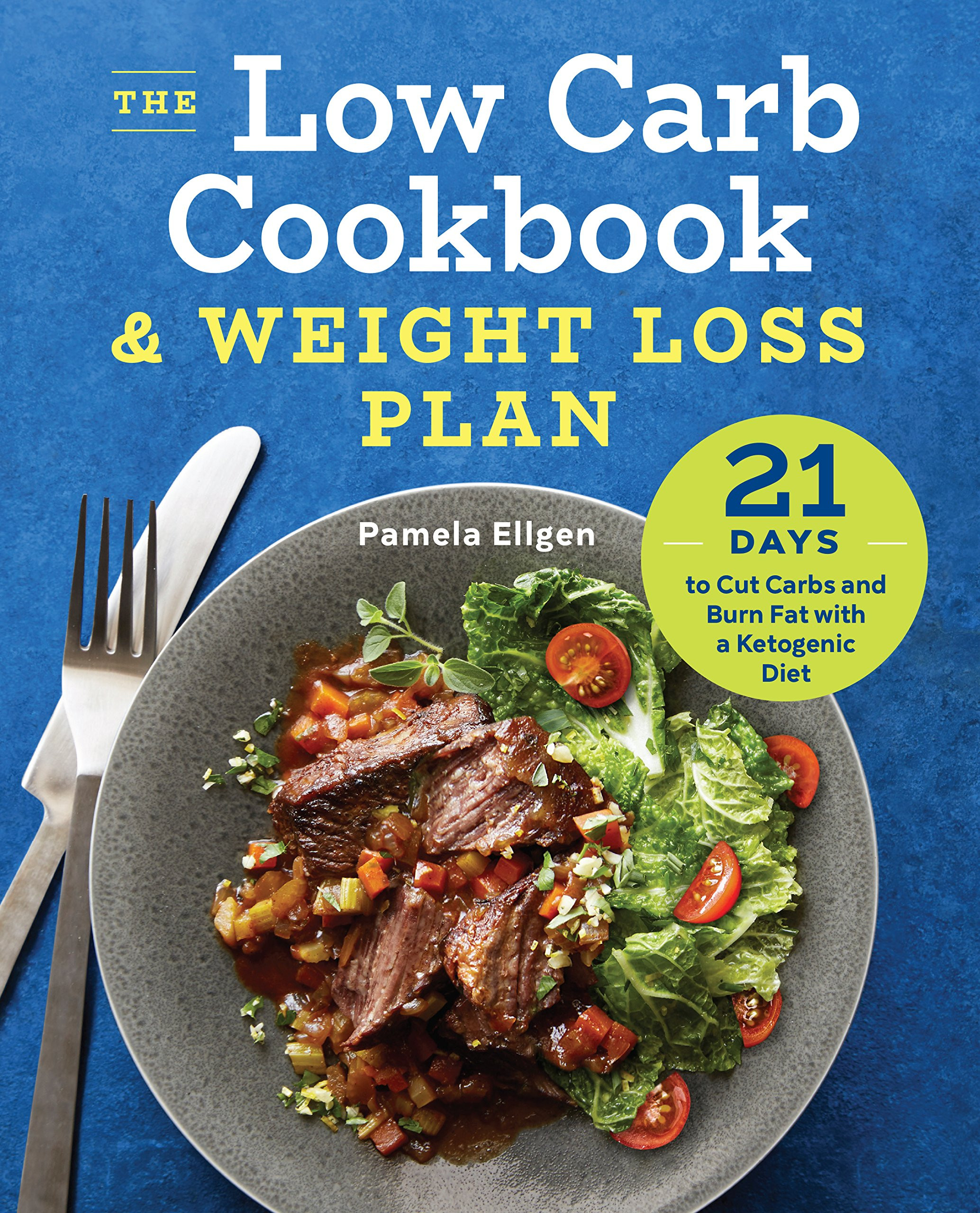 Low Carb Diet Plan 21 Days Losing Weight  The Low Carb Cookbook & Weight Loss Plan 21 Days To Cut