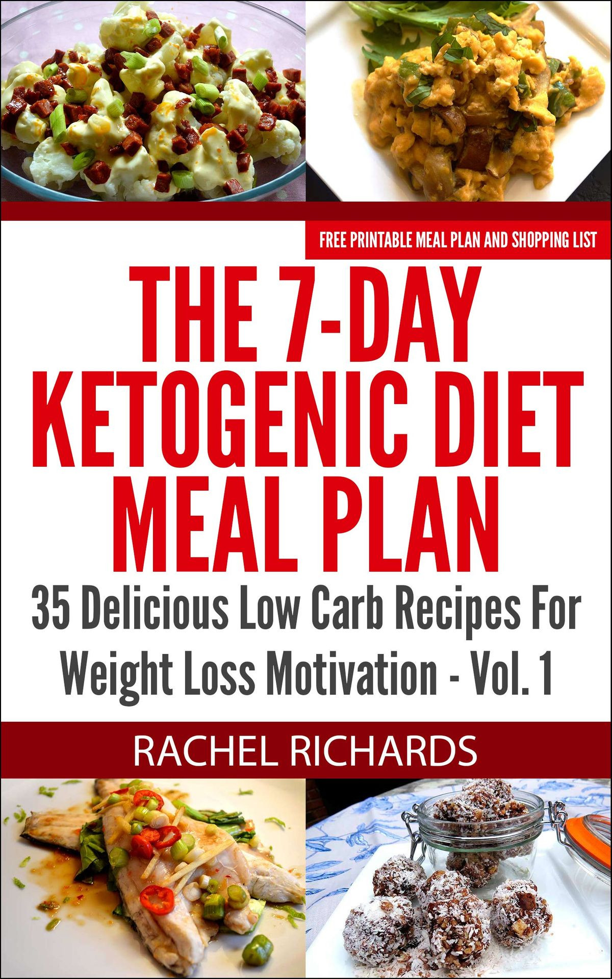 Low Carb Diet Recipes Losing Weight  The 7 Day Ketogenic Diet Meal Plan 35 Delicious Low Carb