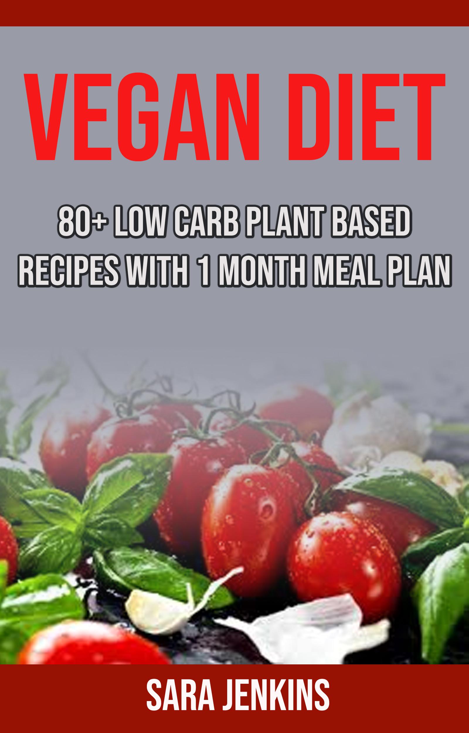 Low Carb Plant Based Diet  Babelcube – Vegan t 80 low carb plant based recipes