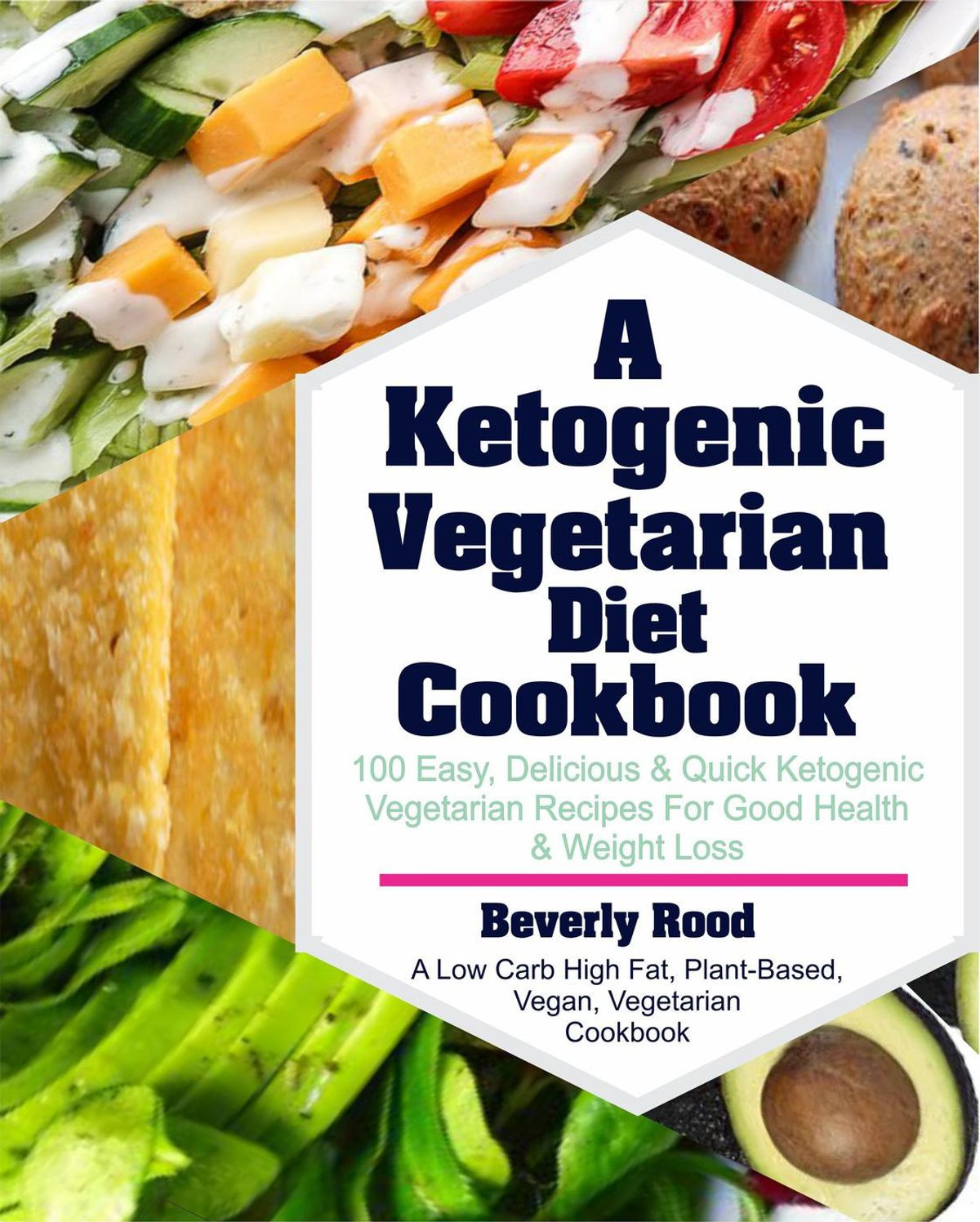 Low Carb Plant Based Diet  Ketogenic Ve arian Diet Cookbook 100 Easy Delicious