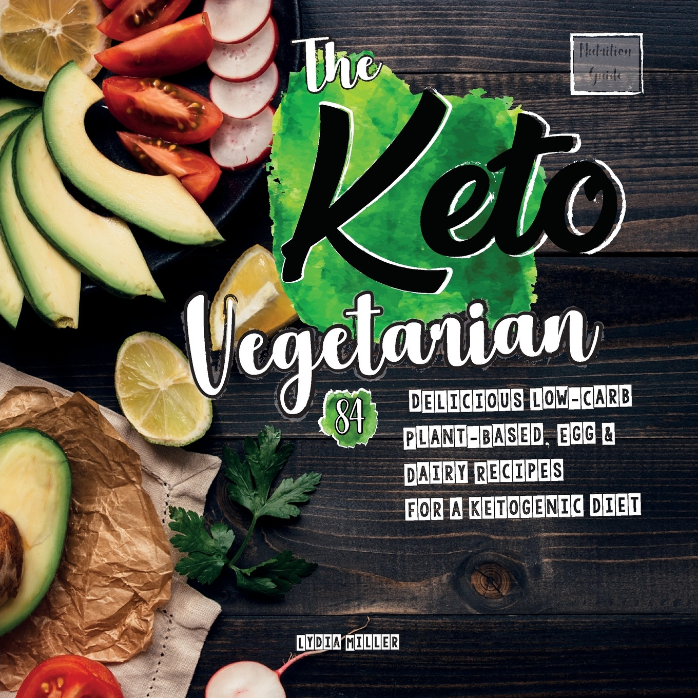 Low Carb Plant Based Diet  The Keto Ve arian 84 Delicious Low Carb Plant Based