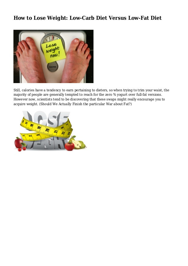 Low Fat Diet Losing Weight  How to Lose Weight Low Carb Diet Versus Low Fat Diet