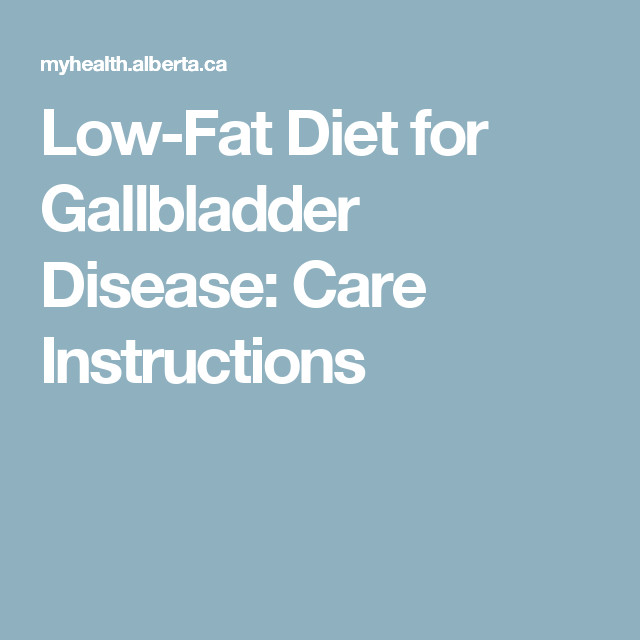 Low Fat Diet Plan For Gallbladder  Pin on Healthy Living