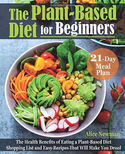 Plant Based Diet For Beginners Grocery Lists Easy Recipes  The Plant Based Diet for Beginners The Health Benefits of