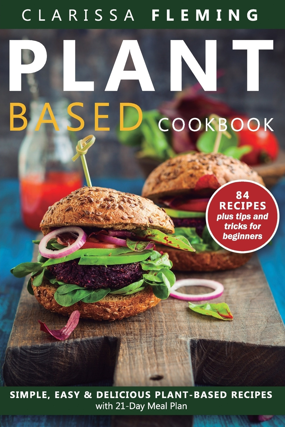 Plant Based Diet Meal Plan Recipes  Plant Based Diet Cookbook Simple Easy & Delicious Plant