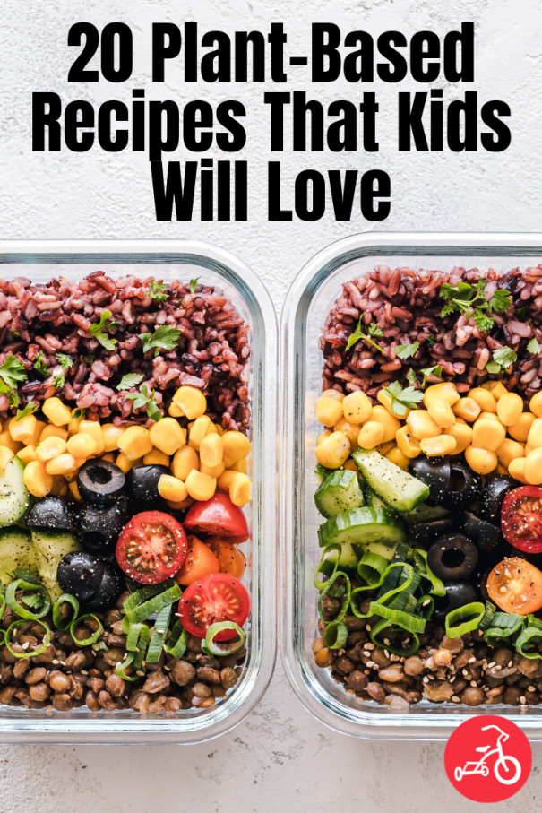Plant Based Recipes For Beginners Kids  20 Plant Based Recipes That Kids Will Love in 2020