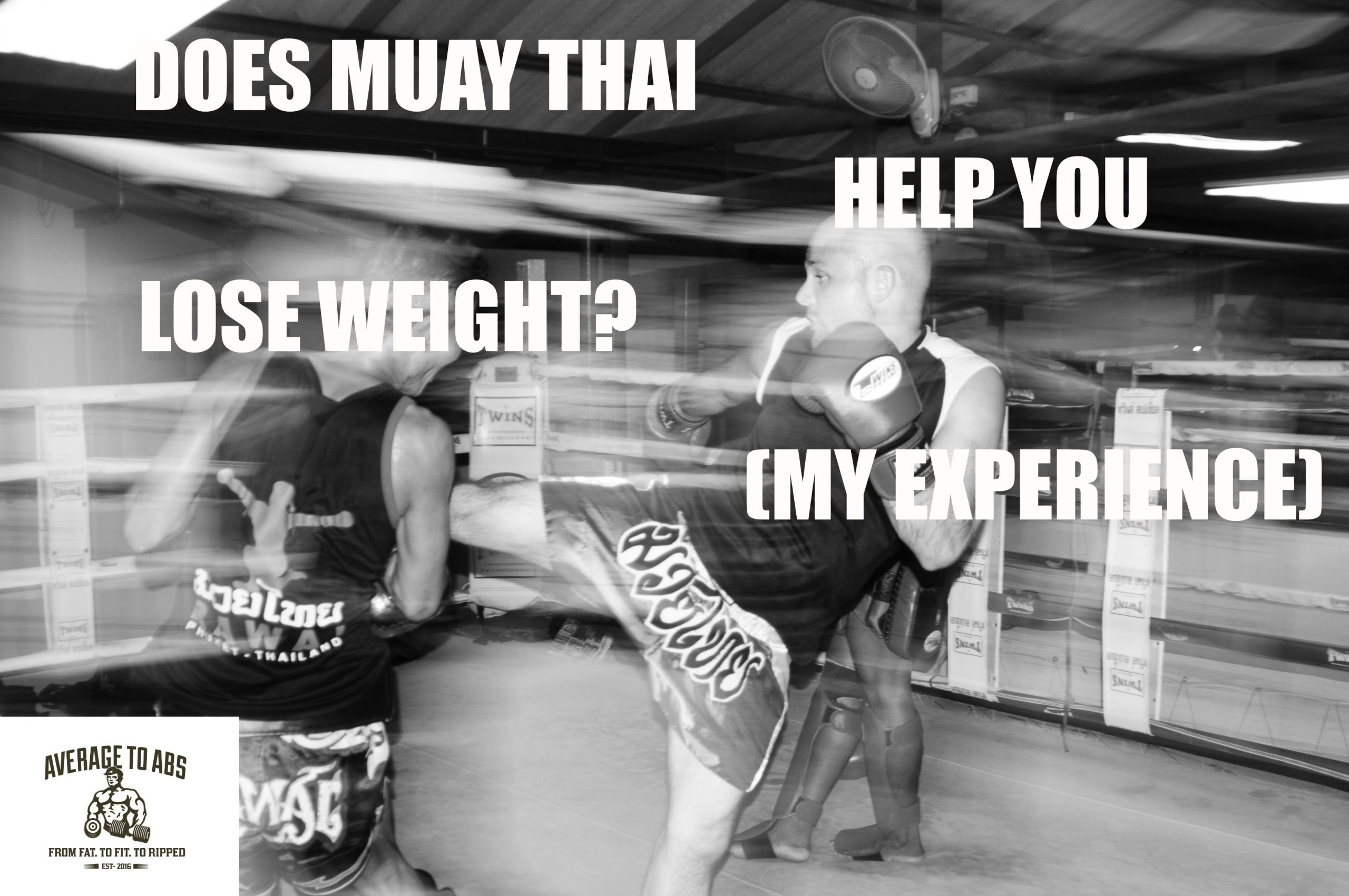 Thai Weight Loss Exercise  Does Muay Thai Help You Lose Weight My Experience