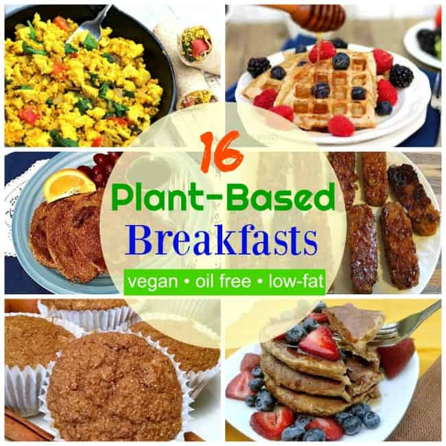 Vegan Breakfast Ideas Plant Based  16 Vegan Breakfast Ideas