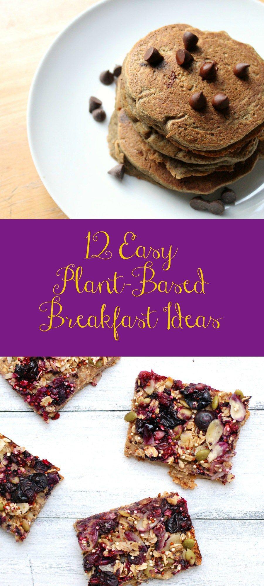 Vegan Breakfast Ideas Plant Based  12 easy plant based breakfast ideas