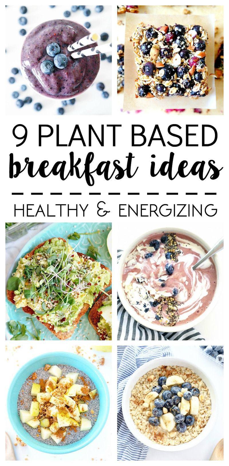 Vegan Breakfast Ideas Plant Based  What I Ate 9 Plant Based Breakfast Ideas The Glowing Fridge