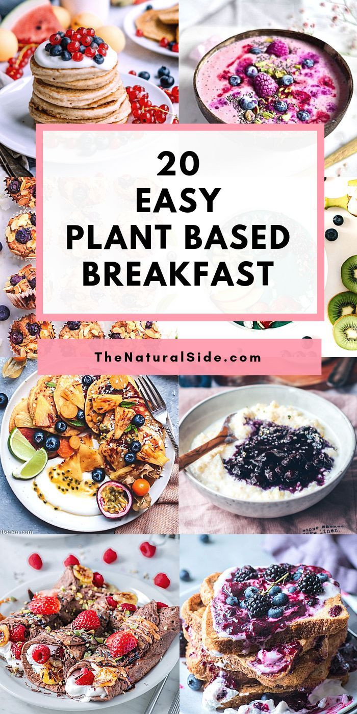 Vegan Breakfast Ideas Plant Based  Looking easy plant based recipes for breakfast Check out