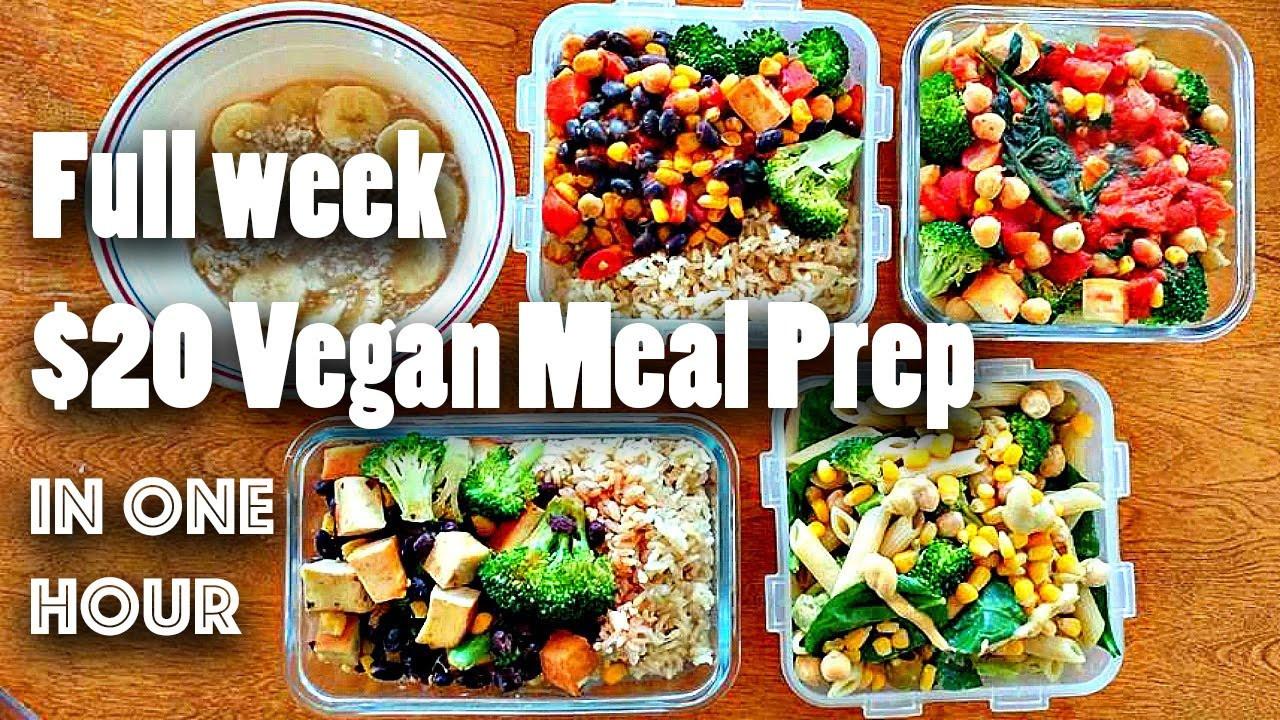 Vegan Breakfast Meal Prep For The Week  MEAL PREP FOR THE WEEK FOR $20 VEGAN EASY