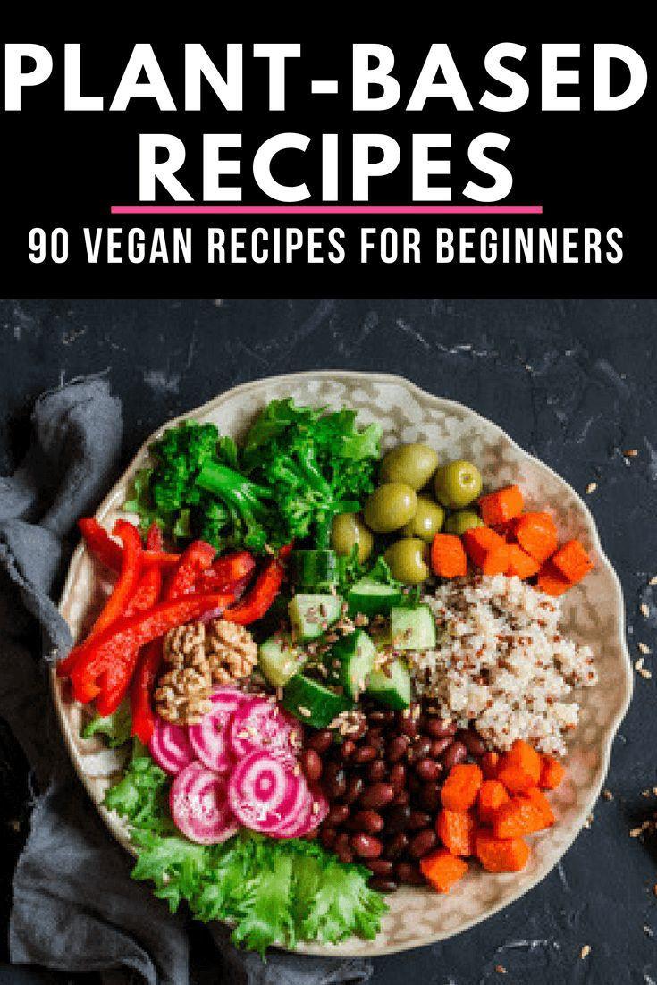 Vegan Diet Plan For Beginners  Plant Based Diet Meal Plan For Beginners 90 Plant Based