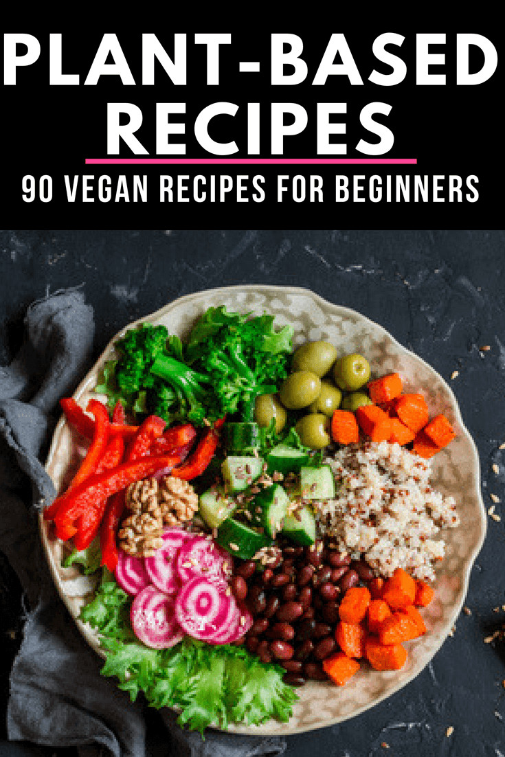 Vegan Plant Based Recipes  plantbased trecipesveganforbeginners Word To Your Mother