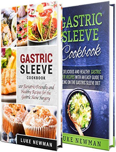 Weight Loss Surgery Recipes Sleeve  Bariatric Sleeve Cookbook 177 Healthy Gastric Sleeve
